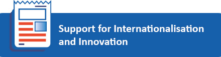 Support for Internationalisation and Innovation banner