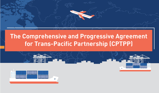 The Comprehensive and Progressive Agreement for Trans-Pacific Partnership (CPTPP)